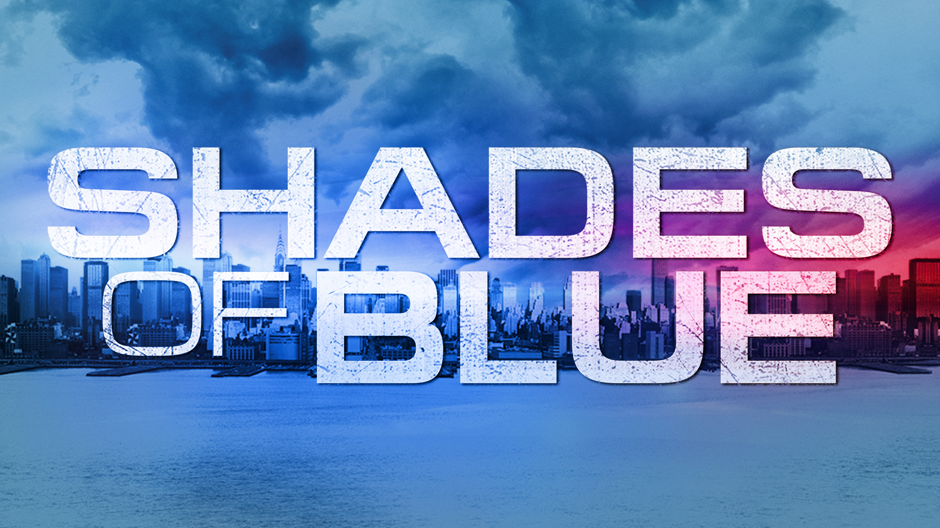 Shades of Blue TV Series