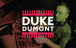 Duke Dumont Wallpapers