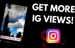 How To Get Views On Instagram